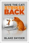 Save the Cat! Strikes Back: More Trouble for Screenwriters to Get Into... and Out of