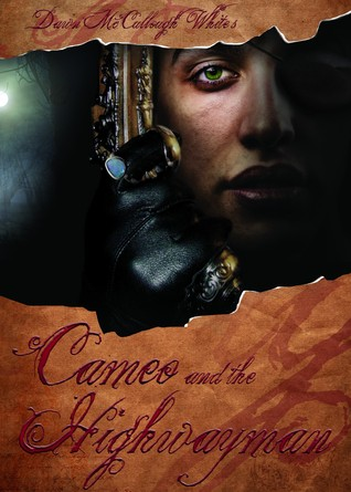 Cameo and the Highwayman by Dawn McCullough-White