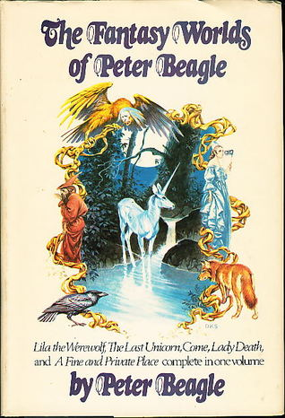 The Fantasy Worlds of Peter Beagle by Peter S. Beagle