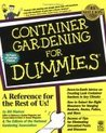 Container Gardening For Dummies (For Dummies (Computer/Tech))