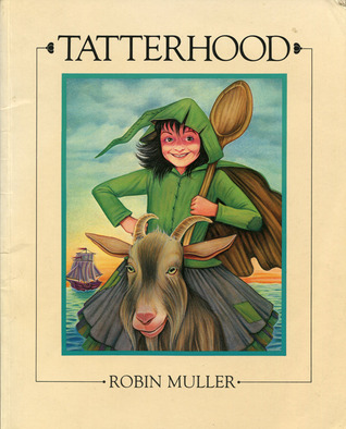Tatterhood by Robin Muller