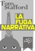 La fuga narrativa by Tom Stafford