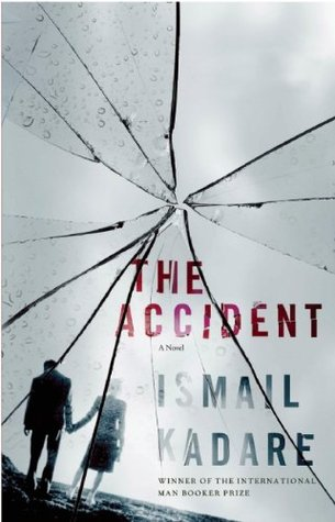 The Accident by Ismail Kadaré