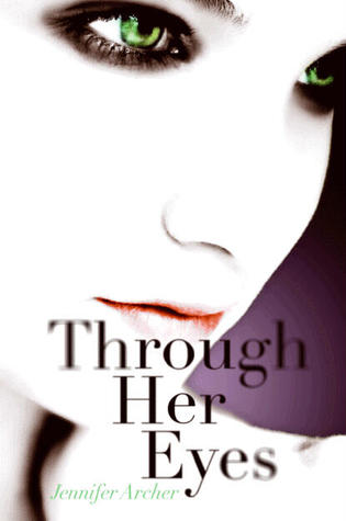 Through Her Eyes by Jennifer Archer