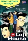 Story at Loji House (Serial Double Ef Team  #2)