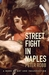 Street Fight in Naples: A B...