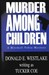 Murder Among Children (Mitch Tobin, #2)