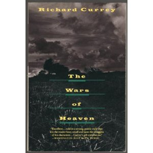 THE WARS OF HEAVEN by Richard Currey