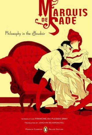 Philosophy in the Boudoir or The Immoral Mentors by Marquis de Sade