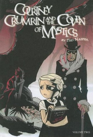 Courtney Crumrin and the Coven of Mystics (Courtney Crumrin, #2)