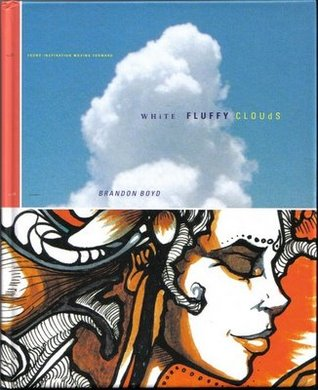 White Fluffy Clouds by Brandon Boyd