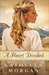 A Heart Divided (Heart of the Rockies #1)