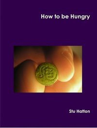 How to be Hungry