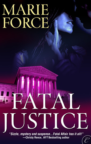 Fatal Justice by Marie Force
