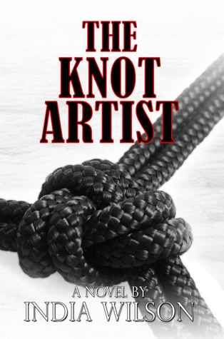 The Knot Artist by India Wilson