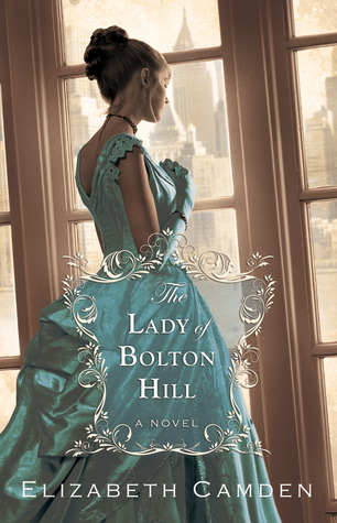 The Lady of Bolton Hill by Elizabeth Camden