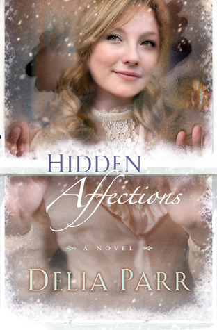 Hidden Affections by Delia Parr