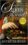 Silken Threads (Wexford Family Series #1)