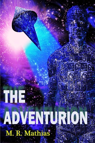 The Adventurion by M.R. Mathias