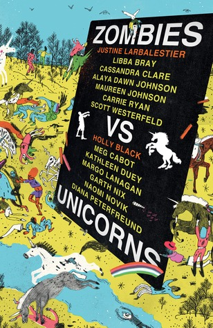 Zombies vs Unicorns by Holly Black