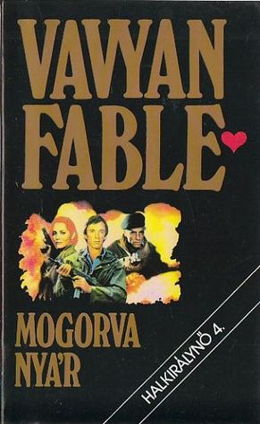 Mogorva nyár by Vavyan Fable
