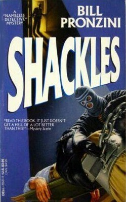 Shackles by Bill Pronzini