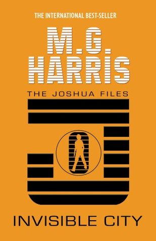 The Joshua Files Invisible City