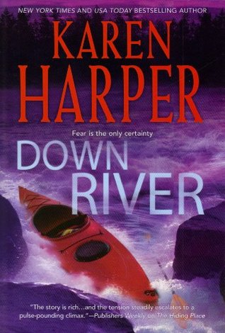Down River by Karen Harper