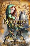 The Northern Queen by Kim Vandervort