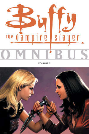 Buffy the Vampire Slayer Omnibus Vol. 5 by Joss Whedon