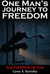 One Man's Journey to Freedom:  Escape From Behind the Iron Curtain