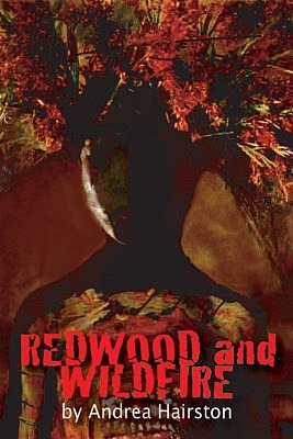 Redwood and Wildfire by Andrea Hairston