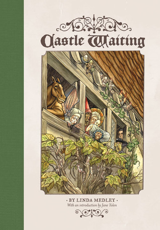 Castle Waiting, Vol. 1 by Linda Medley