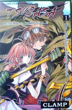 Tsubasa Reservoir Chronicle Vol. 1 by CLAMP
