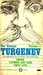 The Vintage Turgenev: Smoke, Fathers & Sons, First Love