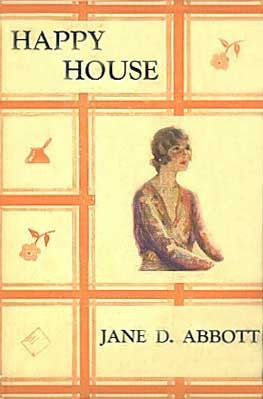Happy House by Jane D. Abbott