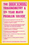 The High School Trigonometry & 11th Year Math Problem Solver