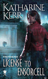 License to Ensorcell (Nola O'Grady, #1)