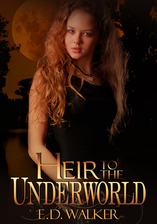 Heir to the Underworld by E.D. Walker/Beth Matthews