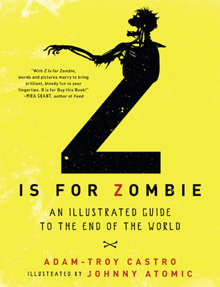 Z Is for Zombie by Adam-Troy Castro
