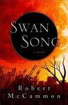 Swan Song by Robert R. McCammon