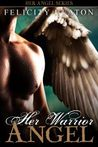 Her Warrior Angel (Her Angel #3)