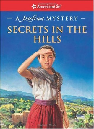 Secrets in the Hills by Kathleen Ernst