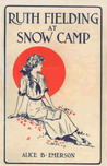Ruth Fielding at Snow Camp (Ruth Fielding, #3)