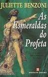 As Esmeraldas do Profeta (O Judeu de Varsóvia #5)