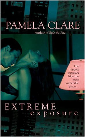 Extreme Exposure by Pamela Clare