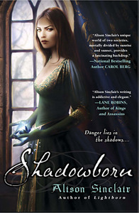 Shadowborn by Alison Sinclair