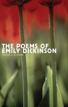 The Poems of Emily Dickinson: Reading Edition