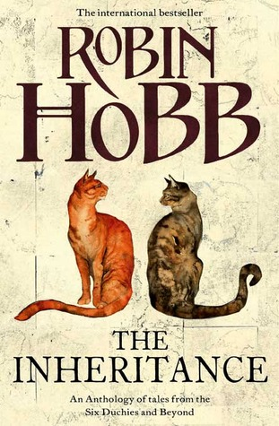 The Inheritance by Robin Hobb