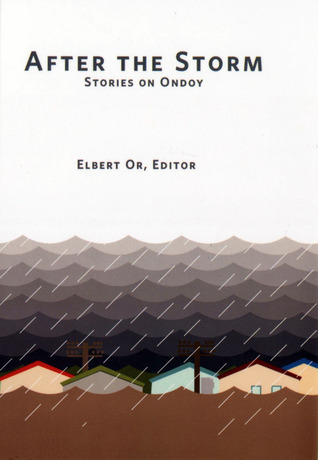 After the Storm: Stories of Ondoy